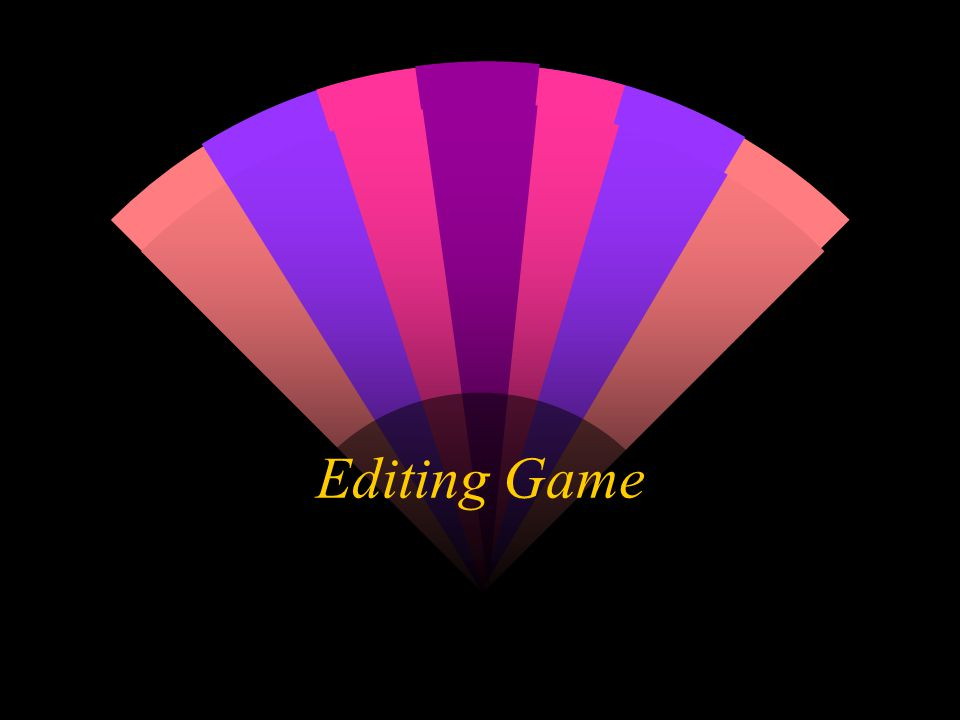 Editing Game