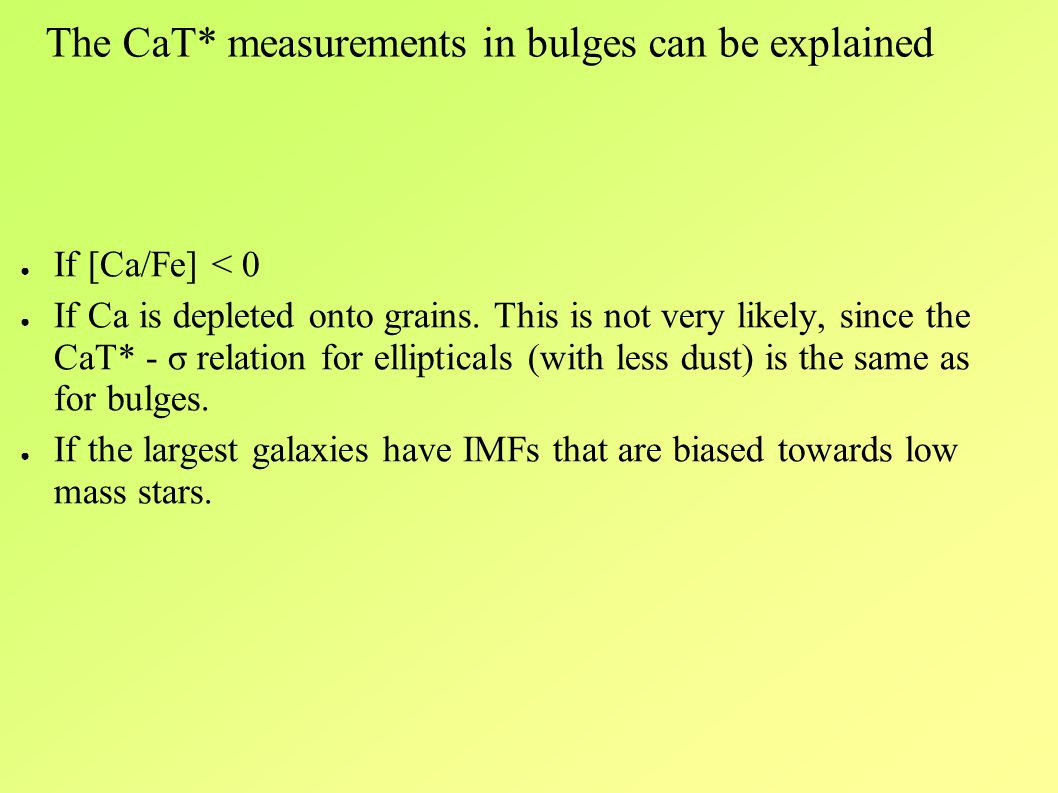 ● If [Ca/Fe] < 0 ● If Ca is depleted onto grains.