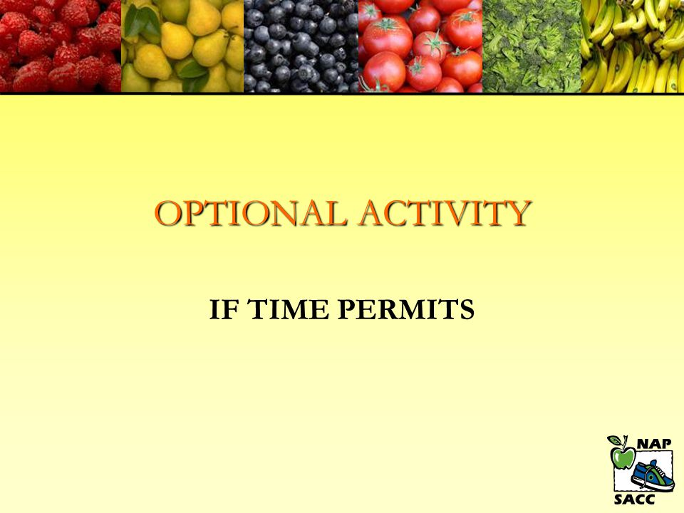 OPTIONAL ACTIVITY IF TIME PERMITS