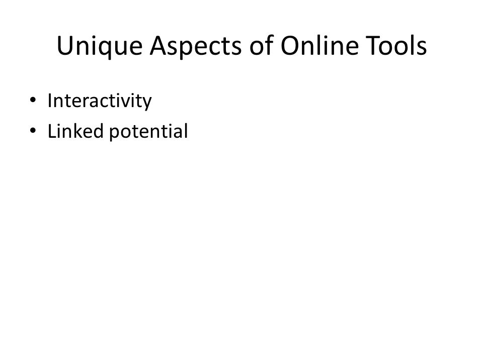 Unique Aspects of Online Tools Interactivity Linked potential