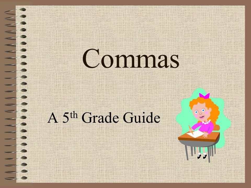 Commas A 5 th Grade Guide