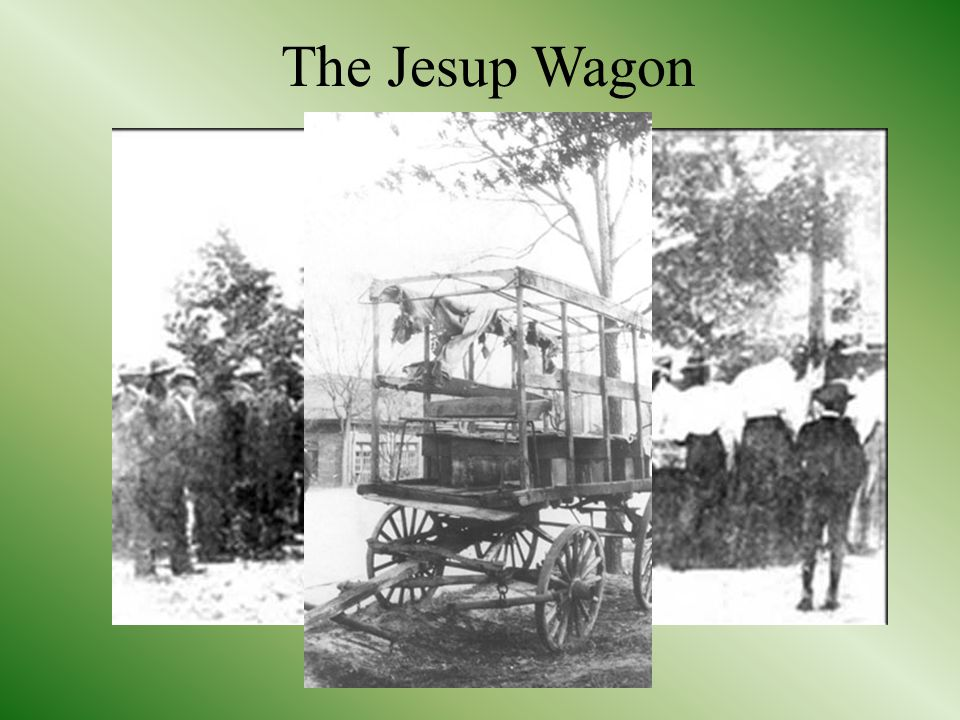 The Jesup Wagon