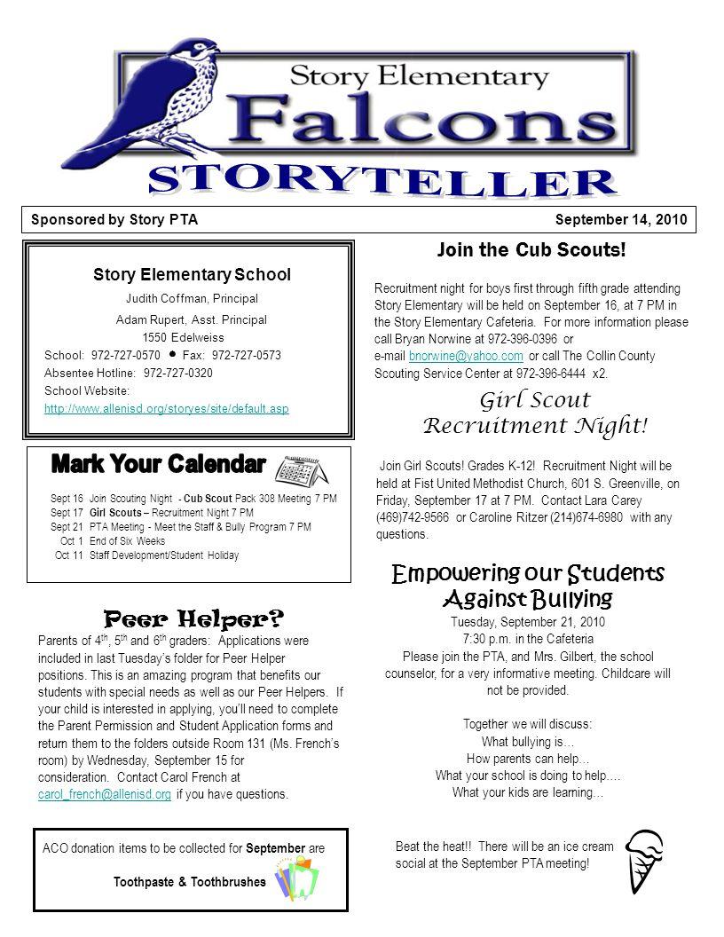 September 14, 2010 Sponsored by Story PTA Story Elementary School Judith Coffman, Principal Adam Rupert, Asst.