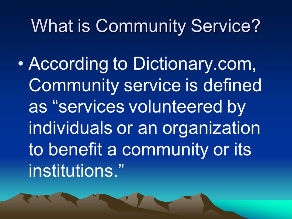 What is Community Service.