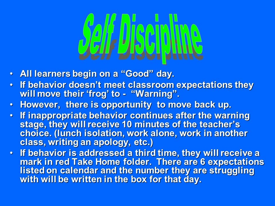 All learners begin on a Good day.All learners begin on a Good day.
