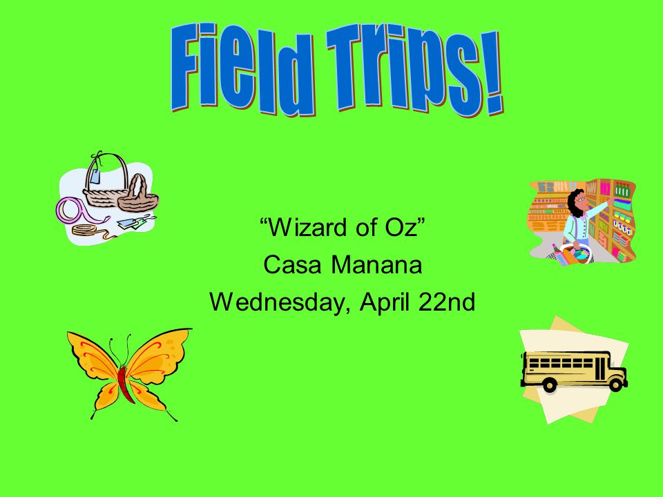 """Wizard of Oz"" Casa Manana Wednesday, April 22nd"