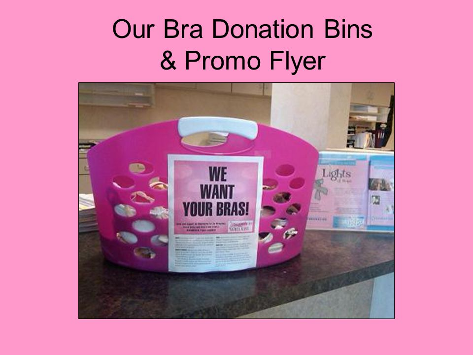 Our Bra Donation Bins & Promo Flyer