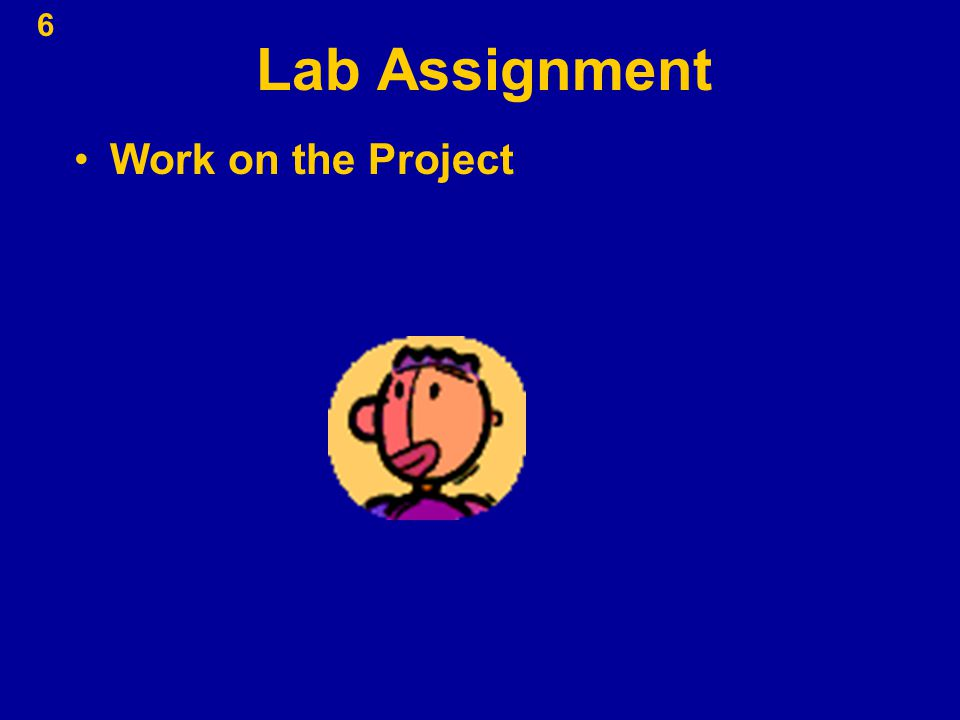 Lab Assignment Work on the Project 6