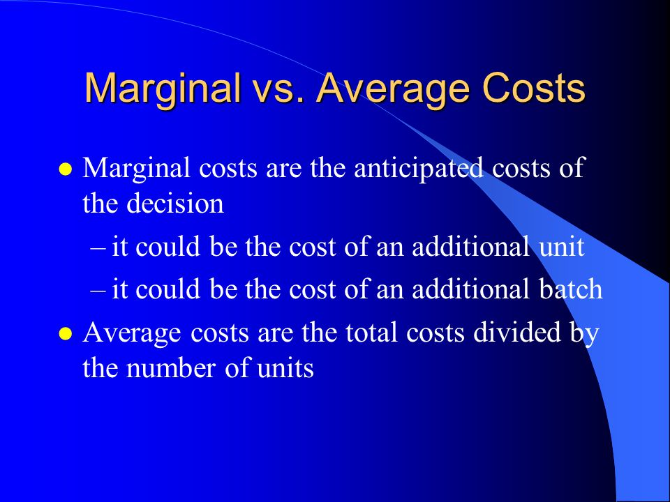 Marginal vs.