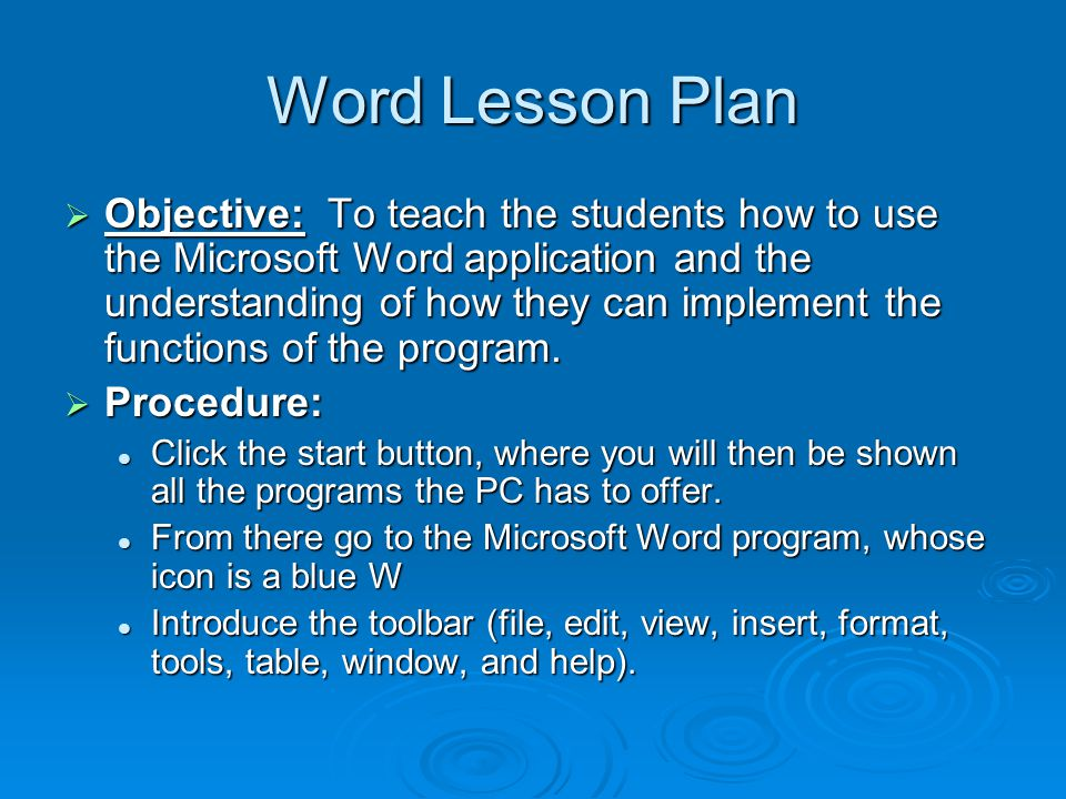 MS Word Lesson Plan and Sample Presented By Kathleen LaWare
