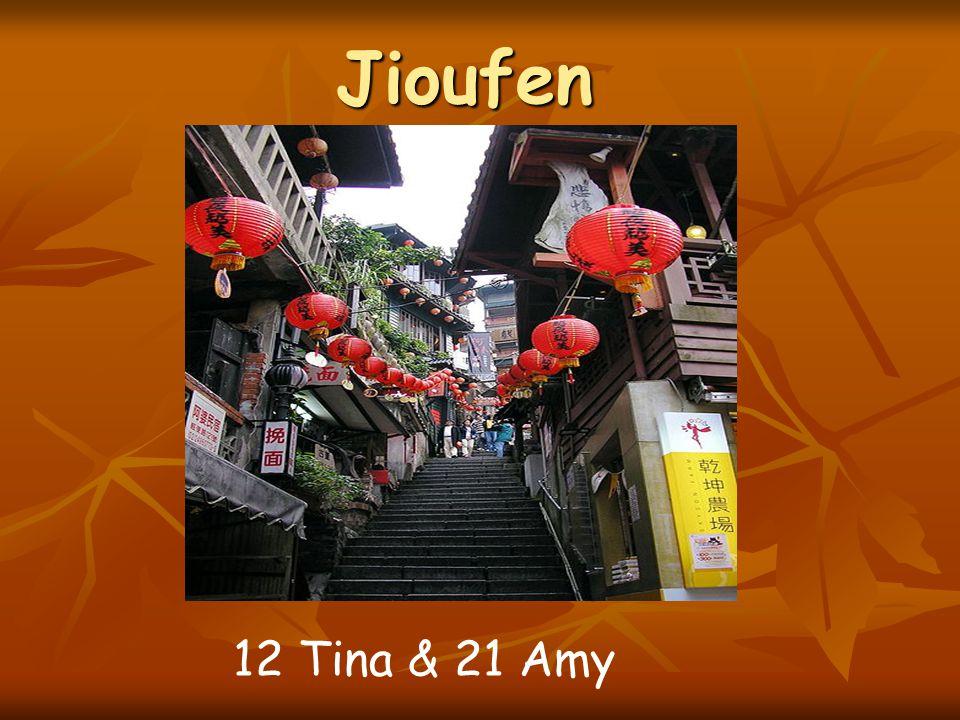 Jioufen 12 Tina & 21 Amy