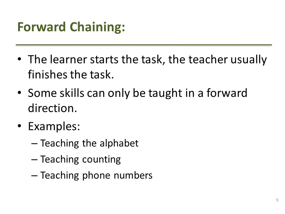 The learner starts the task, the teacher usually finishes the task.