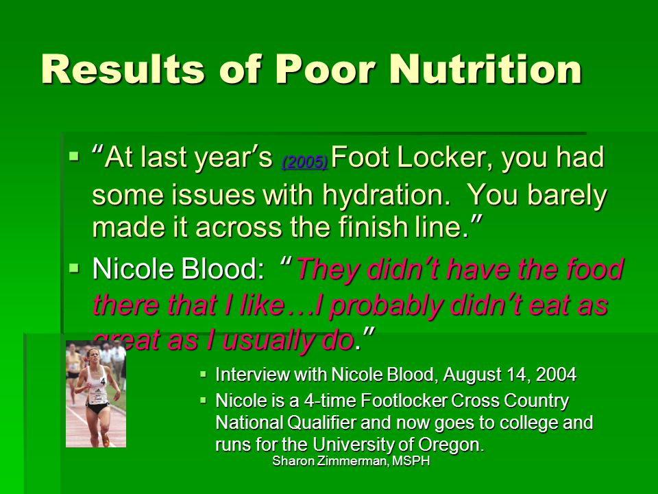 Positive Nutrition Results  I had always been good about not eating bad foods, but I realized I had not been very conscientious about making sure to eat lots of good foods.