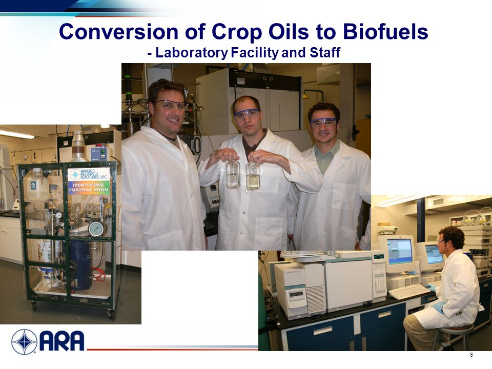 a 6 Conversion of Crop Oils to Biofuels - Laboratory Facility and Staff