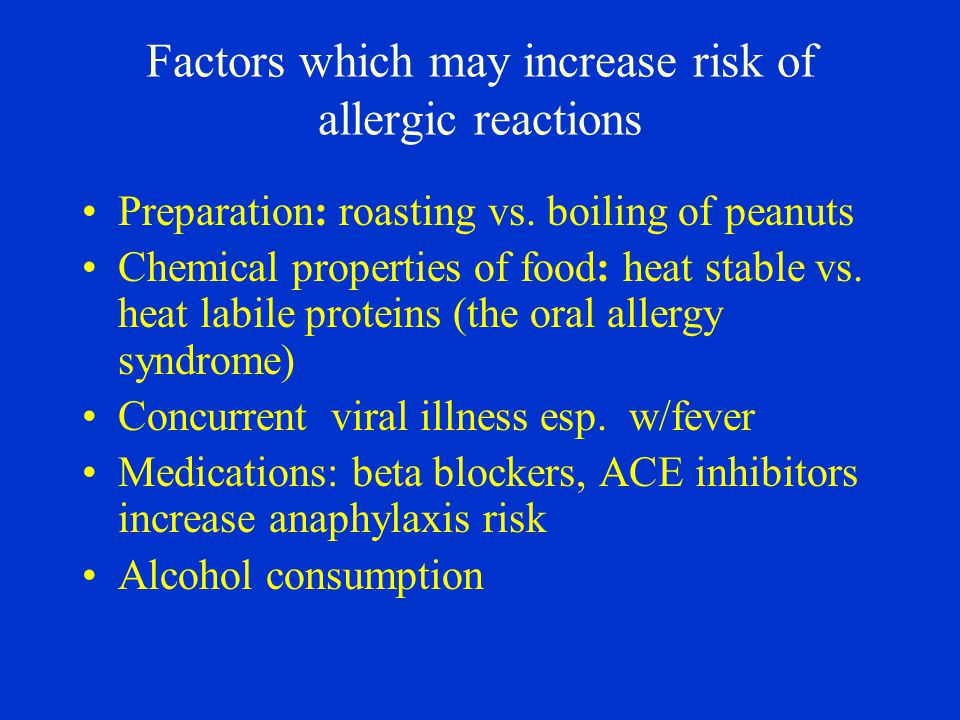 Factors which may increase risk of allergic reactions Preparation: roasting vs.
