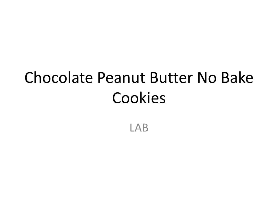 Chocolate Peanut Butter No Bake Cookies LAB