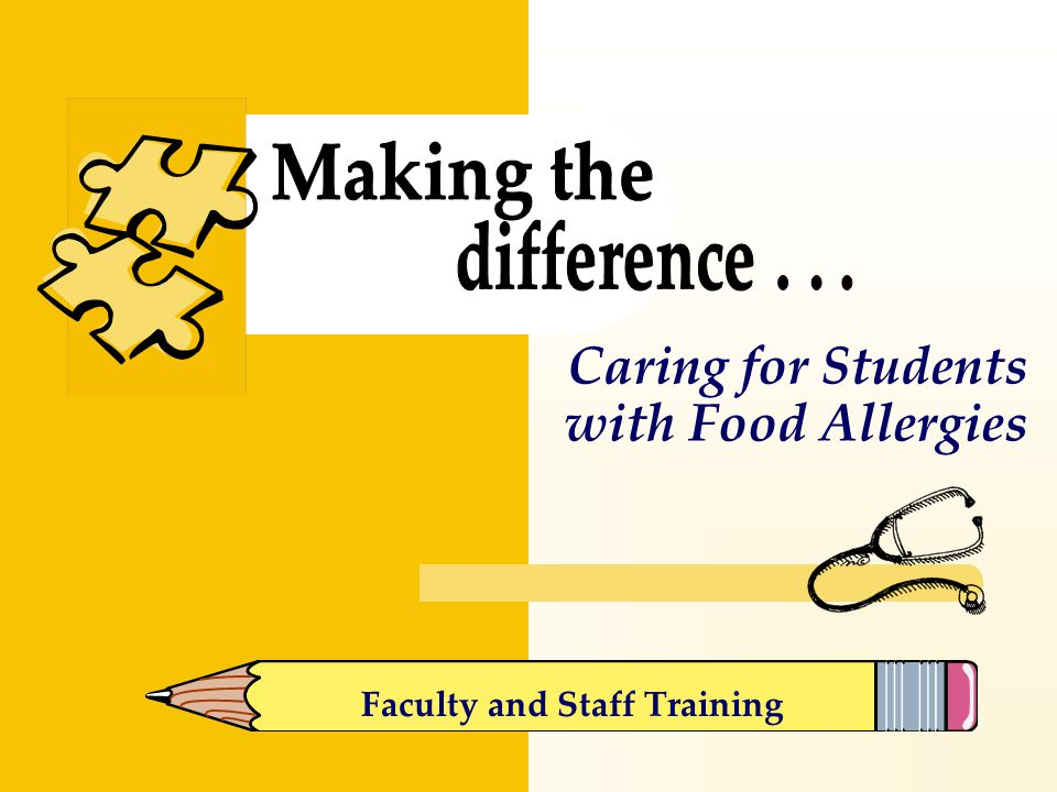 Caring for Students with Food Allergies Faculty and Staff Training