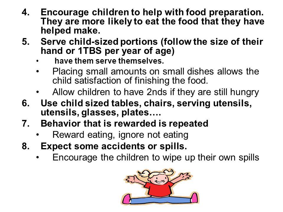4.Encourage children to help with food preparation.