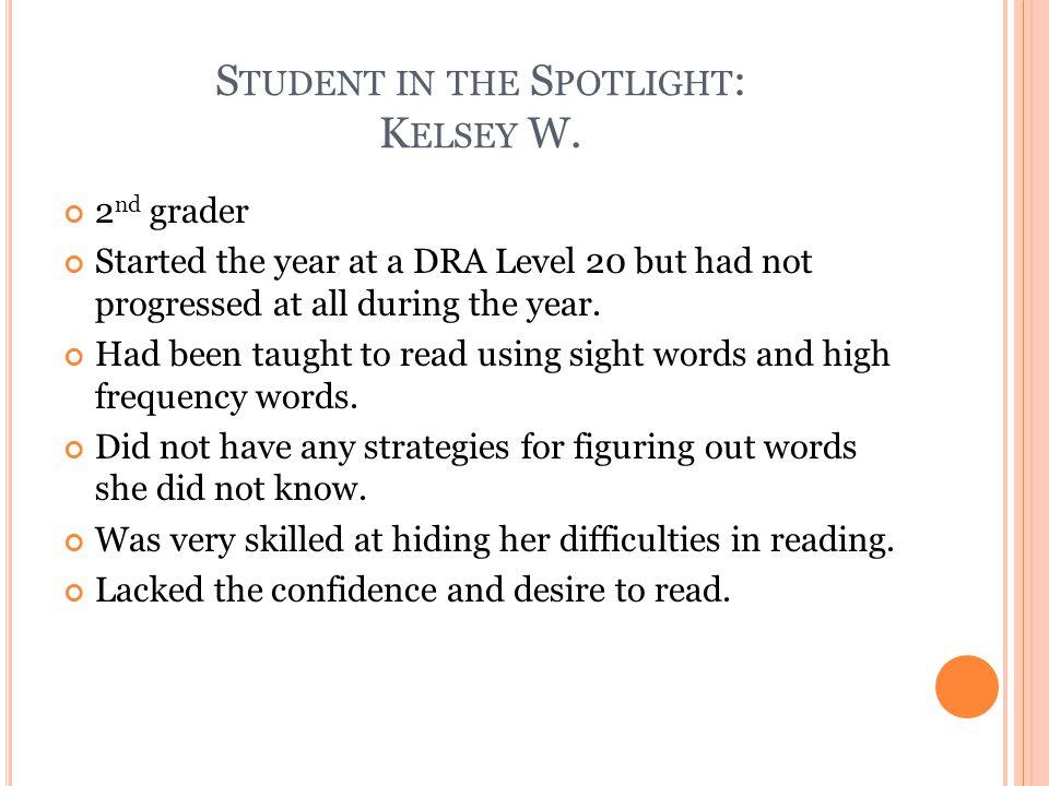 S TUDENT IN THE S POTLIGHT : K ELSEY W.