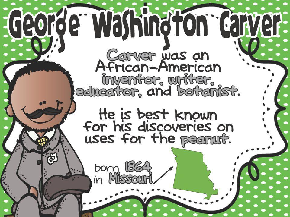 EQ: Who is George Washington Carver.