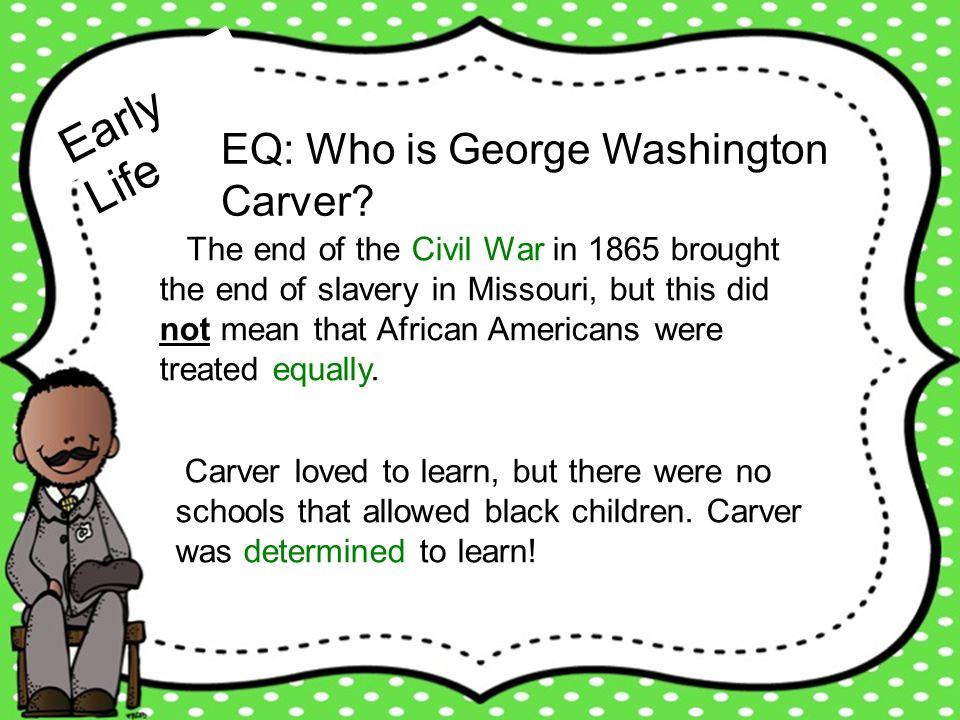Education EQ: Who is George Washington Carver.