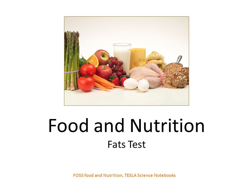Food and Nutrition Fats Test FOSS food and Nutrition, TESLA Science Notebooks