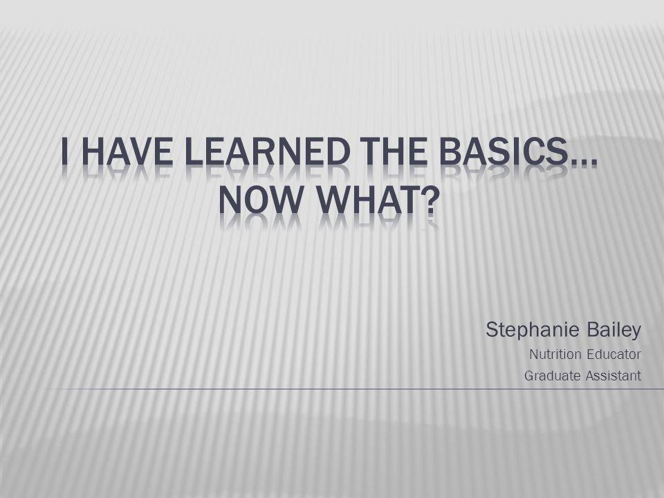 Stephanie Bailey Nutrition Educator Graduate Assistant