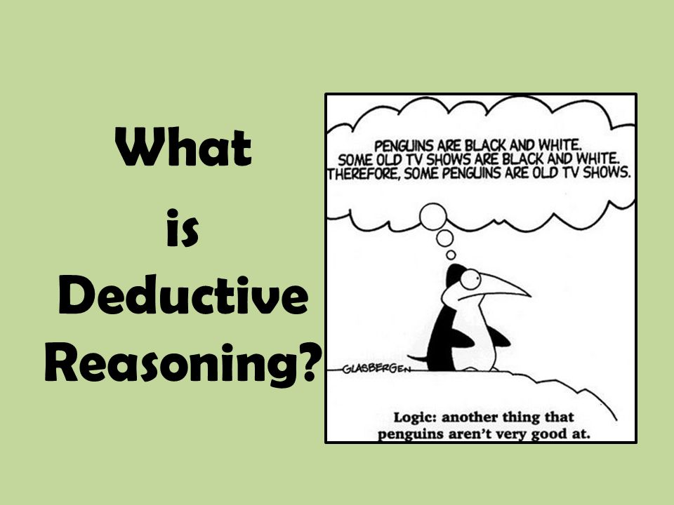What is Deductive Reasoning?