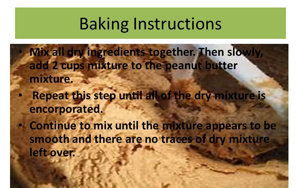 Baking Instructions Mix all dry ingredients together.