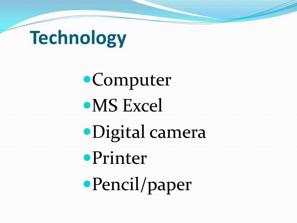 Technology Computer MS Excel Digital camera Printer Pencil/paper