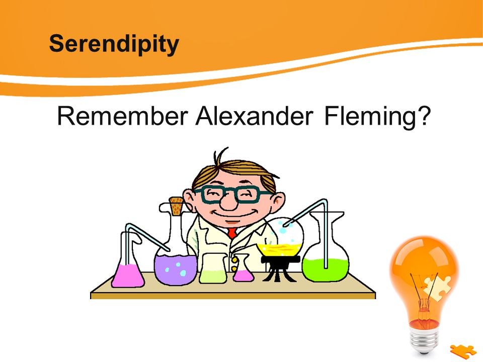 Serendipity Remember Alexander Fleming