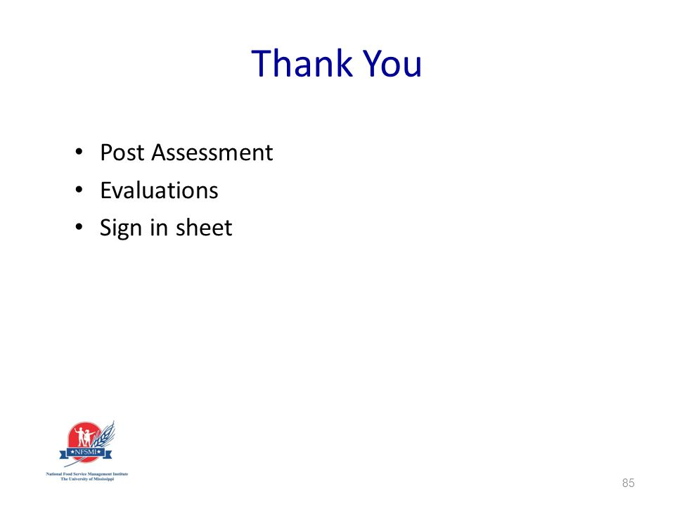 Thank You Post Assessment Evaluations Sign in sheet 85