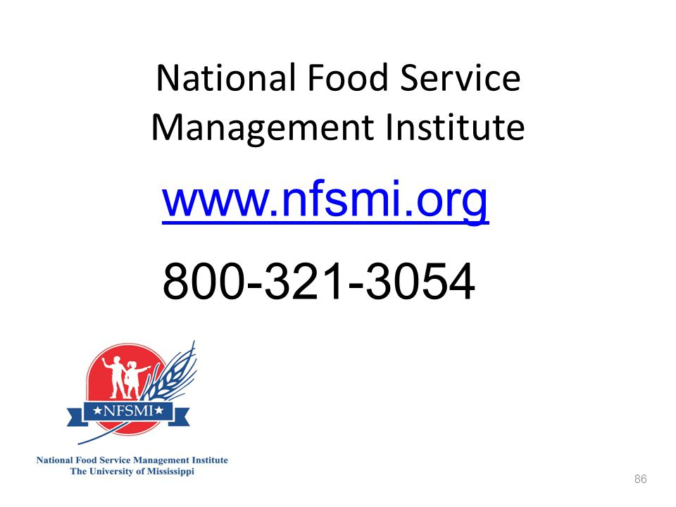 National Food Service Management Institute 86 www.nfsmi.org 800-321-3054