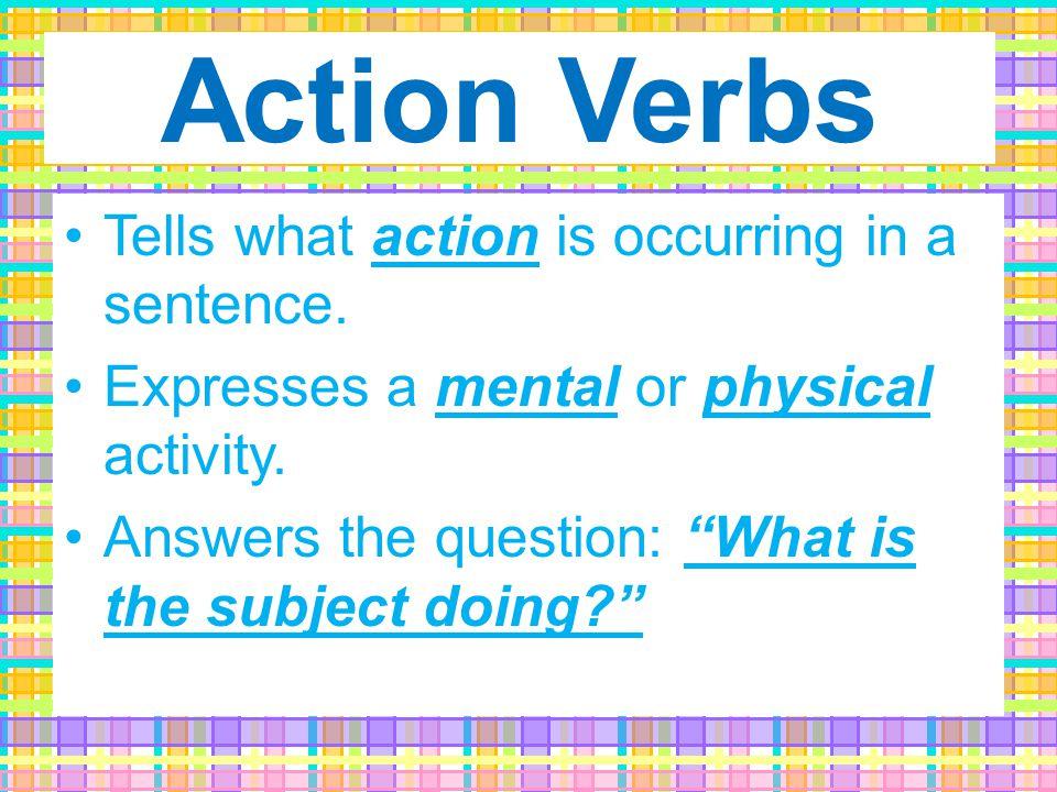 1. Action Verbs