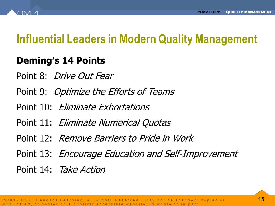 CHAPTER 15 QUALITY MANAGEMENT 15 ©2013 OM4 Cengage Learning. All Rights Reserved. May not be scanned, copied or duplicated, or posted to a publicly ac