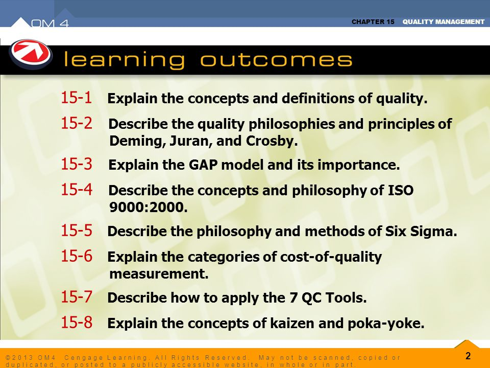 CHAPTER 15 QUALITY MANAGEMENT 2 ©2013 OM4 Cengage Learning. All Rights Reserved. May not be scanned, copied or duplicated, or posted to a publicly acc