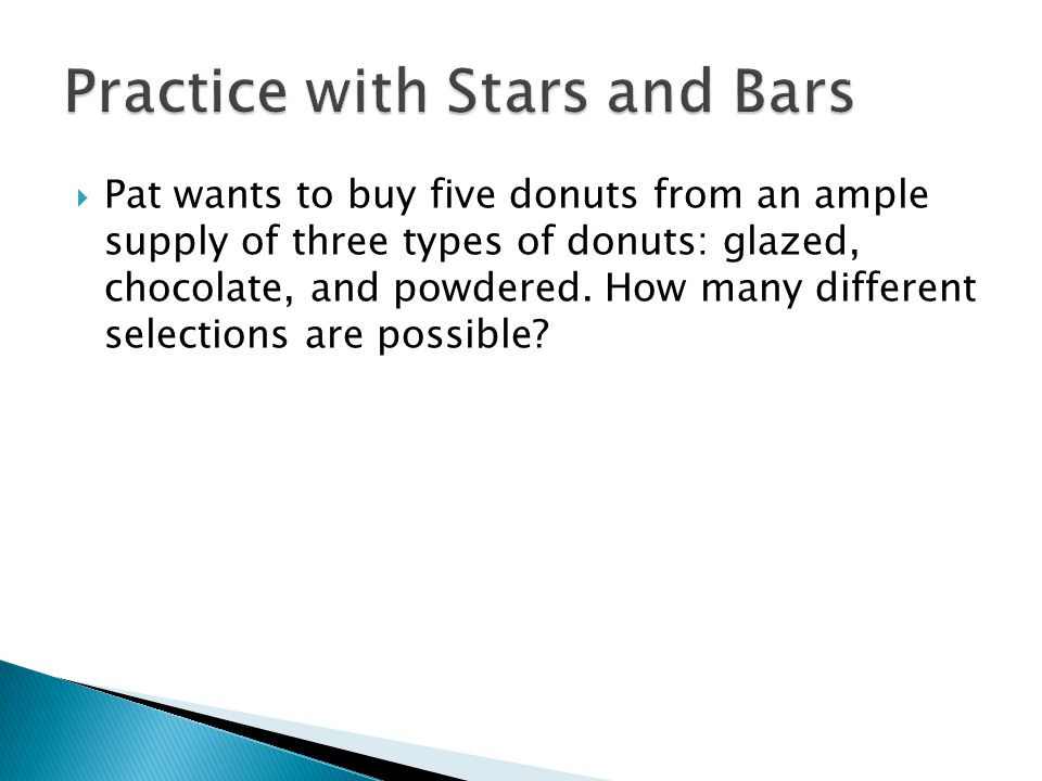  Pat wants to buy five donuts from an ample supply of three types of donuts: glazed, chocolate, and powdered.