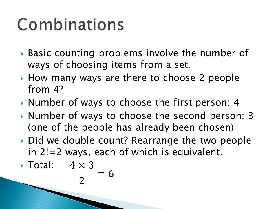  Basic counting problems involve the number of ways of choosing items from a set.