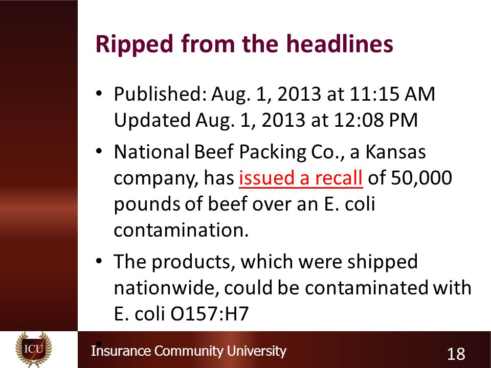 Insurance Community University Ripped from the headlines Published: Aug.