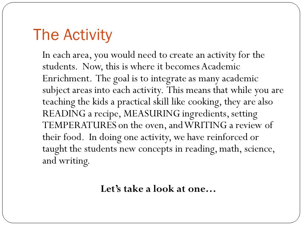 The Activity In each area, you would need to create an activity for the students.