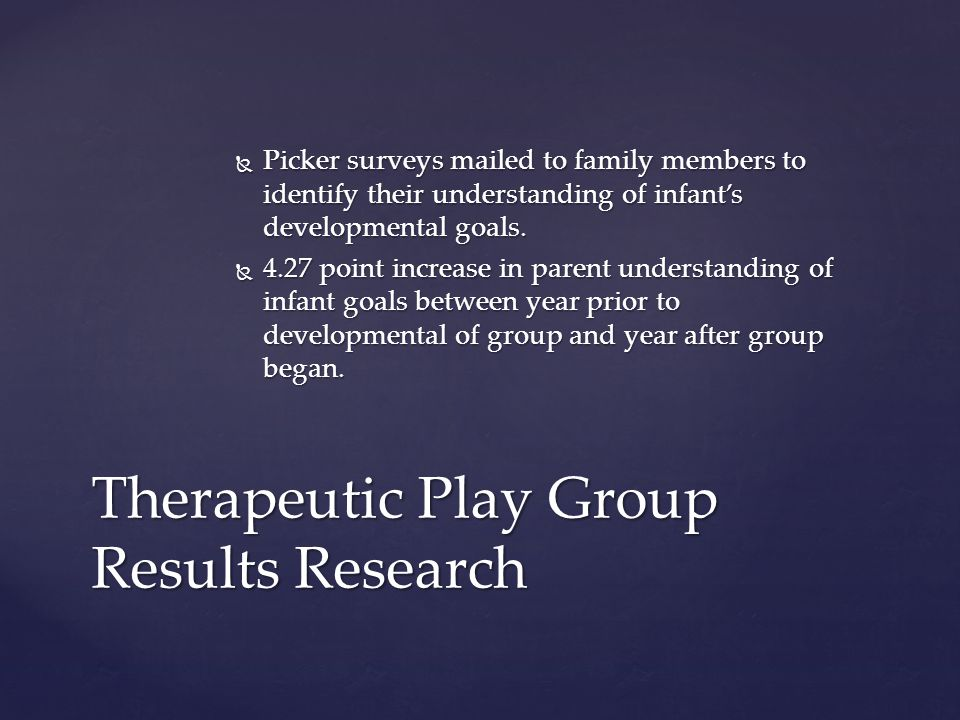  Picker surveys mailed to family members to identify their understanding of infant's developmental goals.