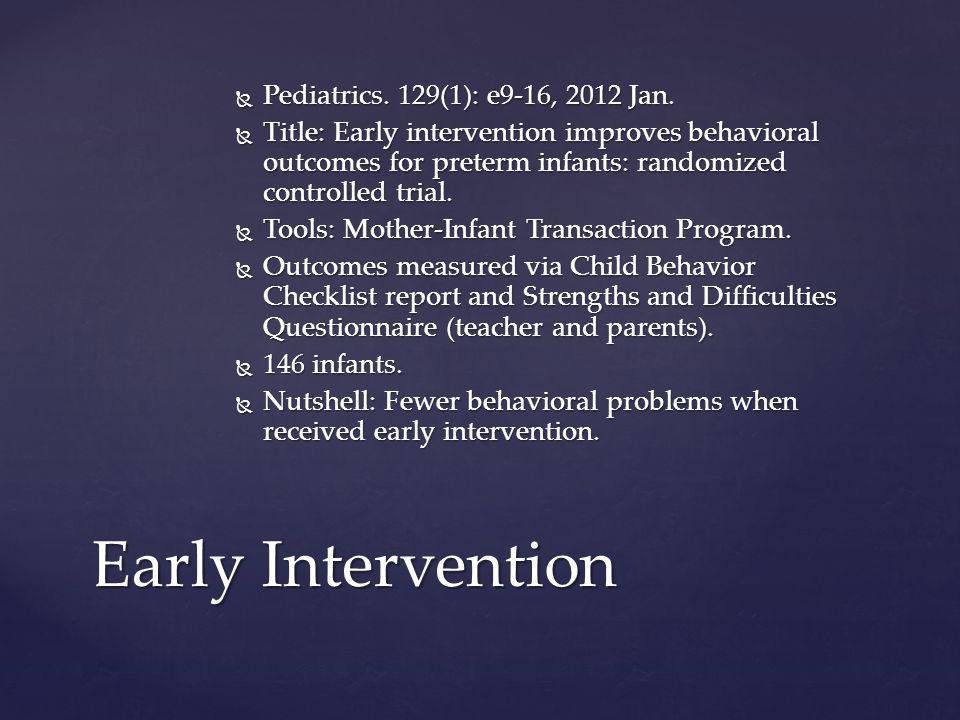  Pediatrics. 129(1): e9-16, 2012 Jan.