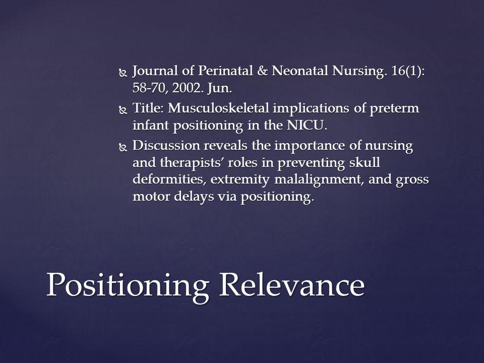  Journal of Perinatal & Neonatal Nursing. 16(1): 58-70, 2002.