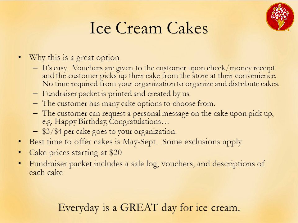 Ice Cream Cakes Why this is a great option – It's easy.