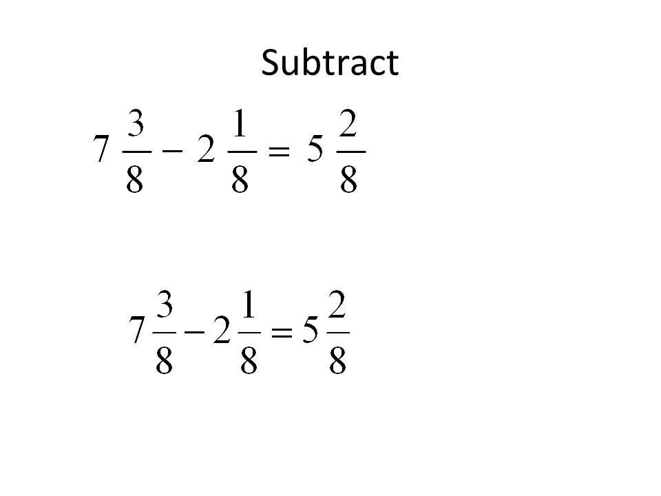 Subtract