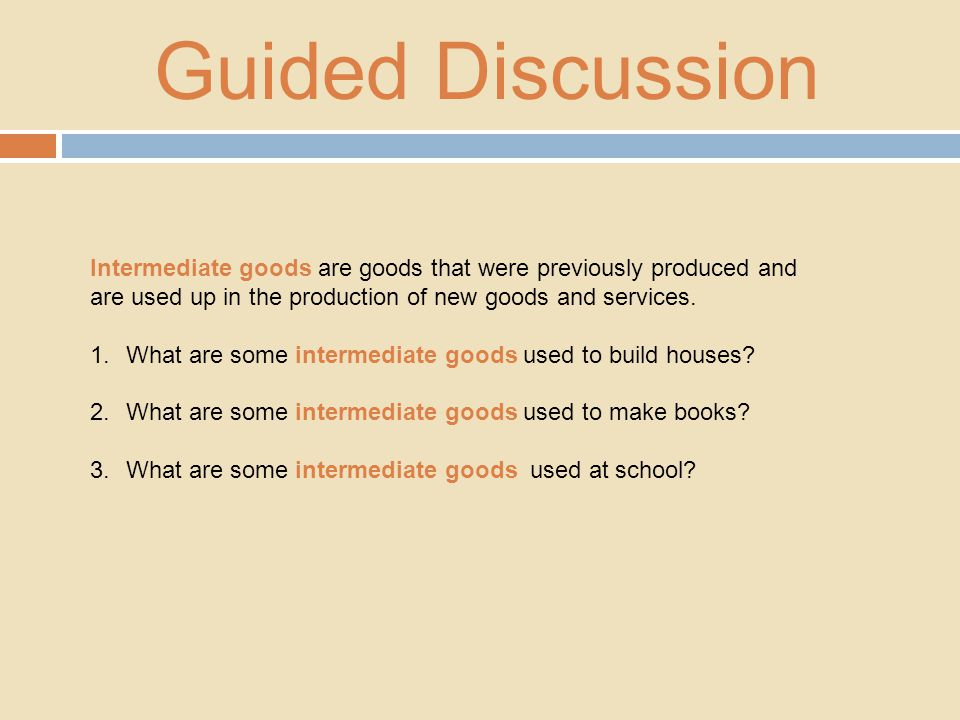 Guided Discussion 1.From the beginning of the story until the tortillas reach the kitchen, what natural resources were mentioned in the story.