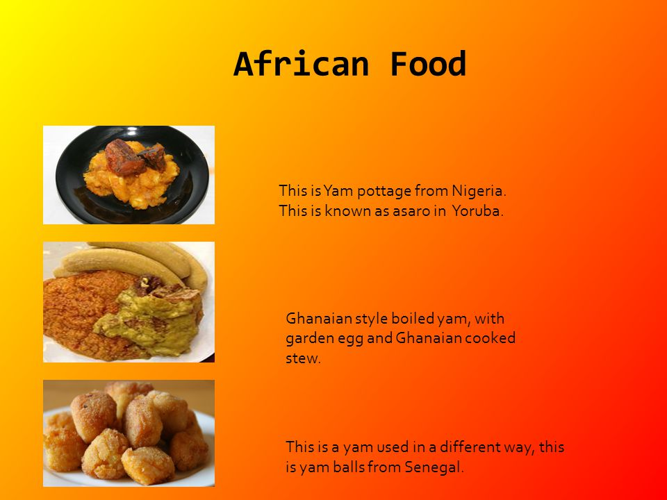 Ghanaian style boiled yam, with garden egg and Ghanaian cooked stew. This is Yam pottage from Nigeria. This is known as asaro in Yoruba. This is a yam