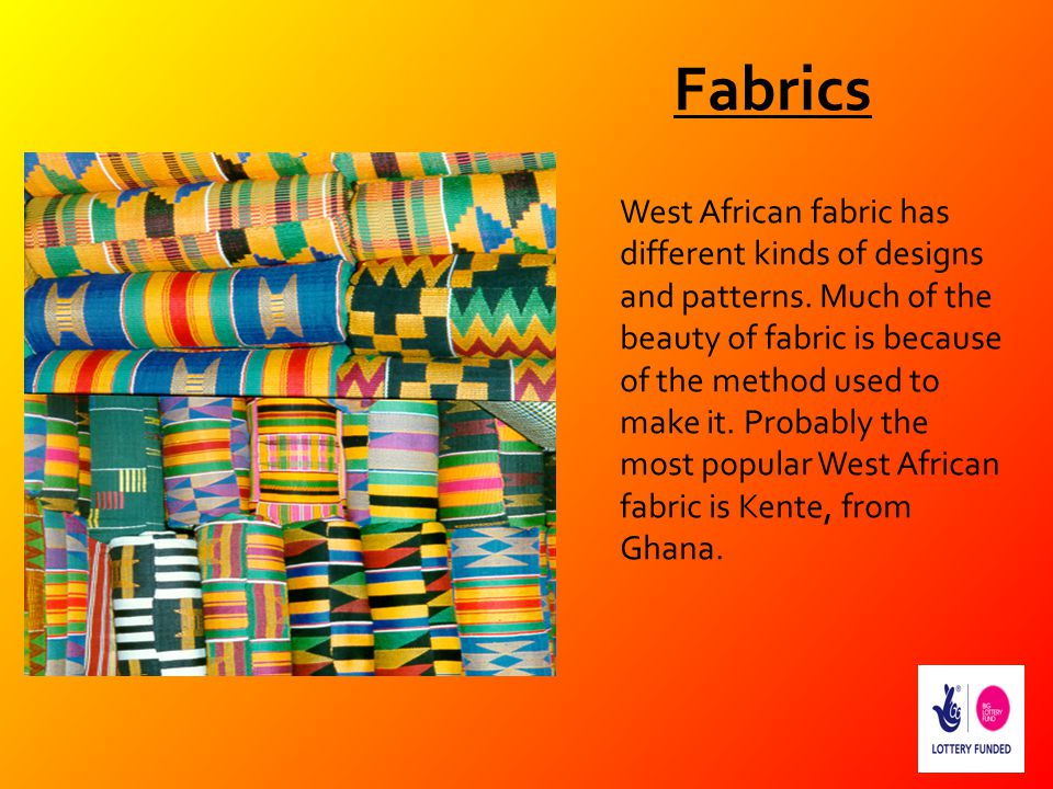 West African fabric has different kinds of designs and patterns. Much of the beauty of fabric is because of the method used to make it. Probably the m