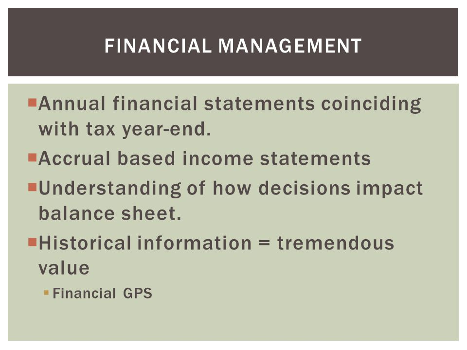  Annual financial statements coinciding with tax year-end.