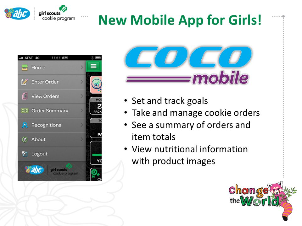 Set and track goals Take and manage cookie orders See a summary of orders and item totals View nutritional information with product images New Mobile App for Girls!